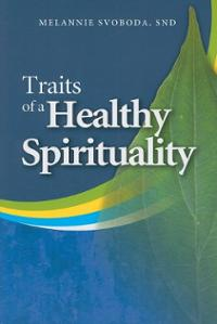 traits of a healthy spirituality