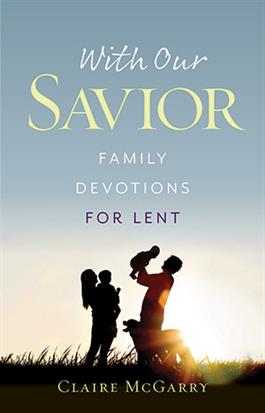with-our-savior-family-devotions-for-lent